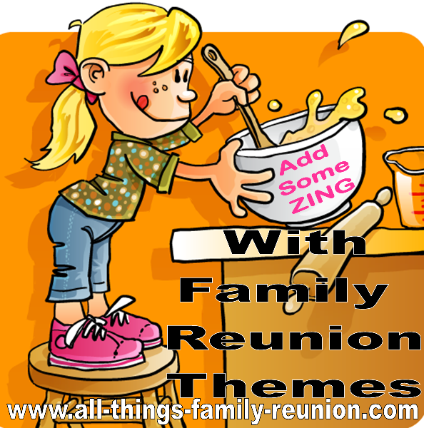 Familyreunionthemesg add some zing with family reunion themes m4hsunfo