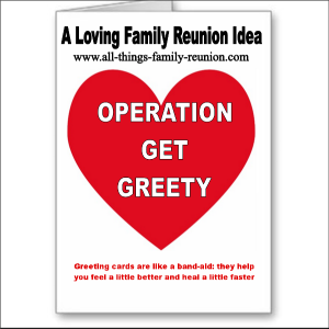 Operation Get Greety – A Loving Family Reunion Idea